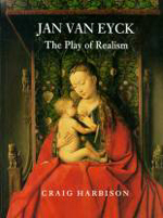 Jan van Eyck: The Play of Realism