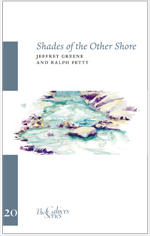 Shades of the Other Shore
