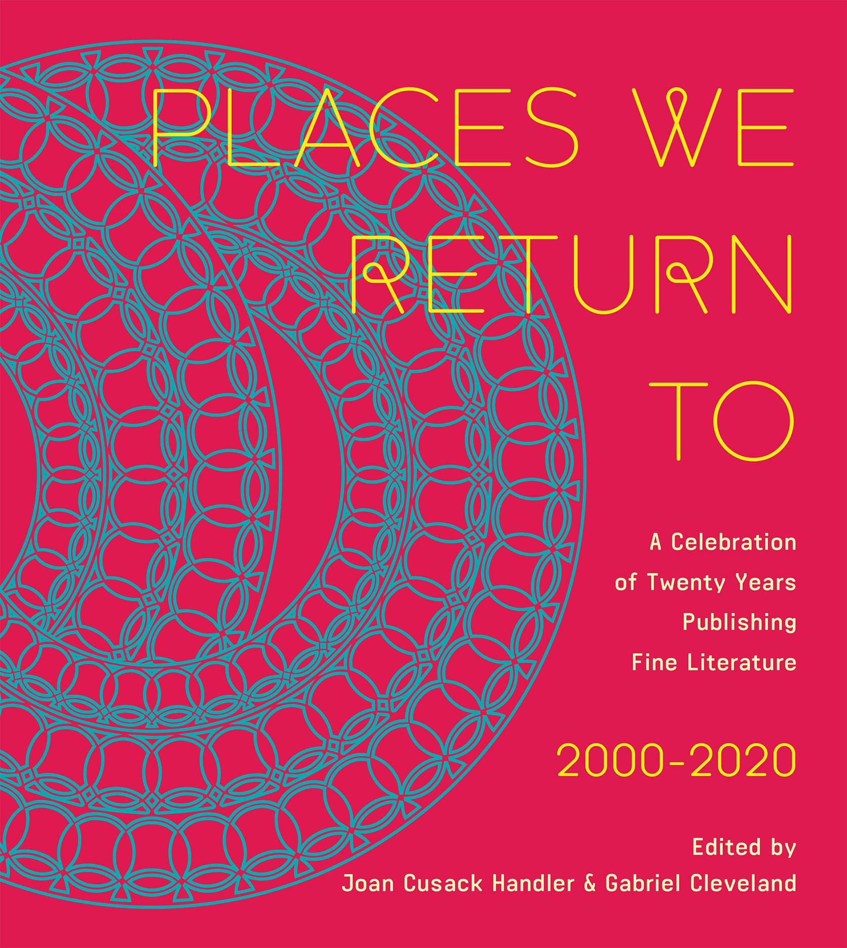 Places We Return To: A Celebration of Twenty Years Publishing Fine Literature by CavanKerry Press, 2000-2020