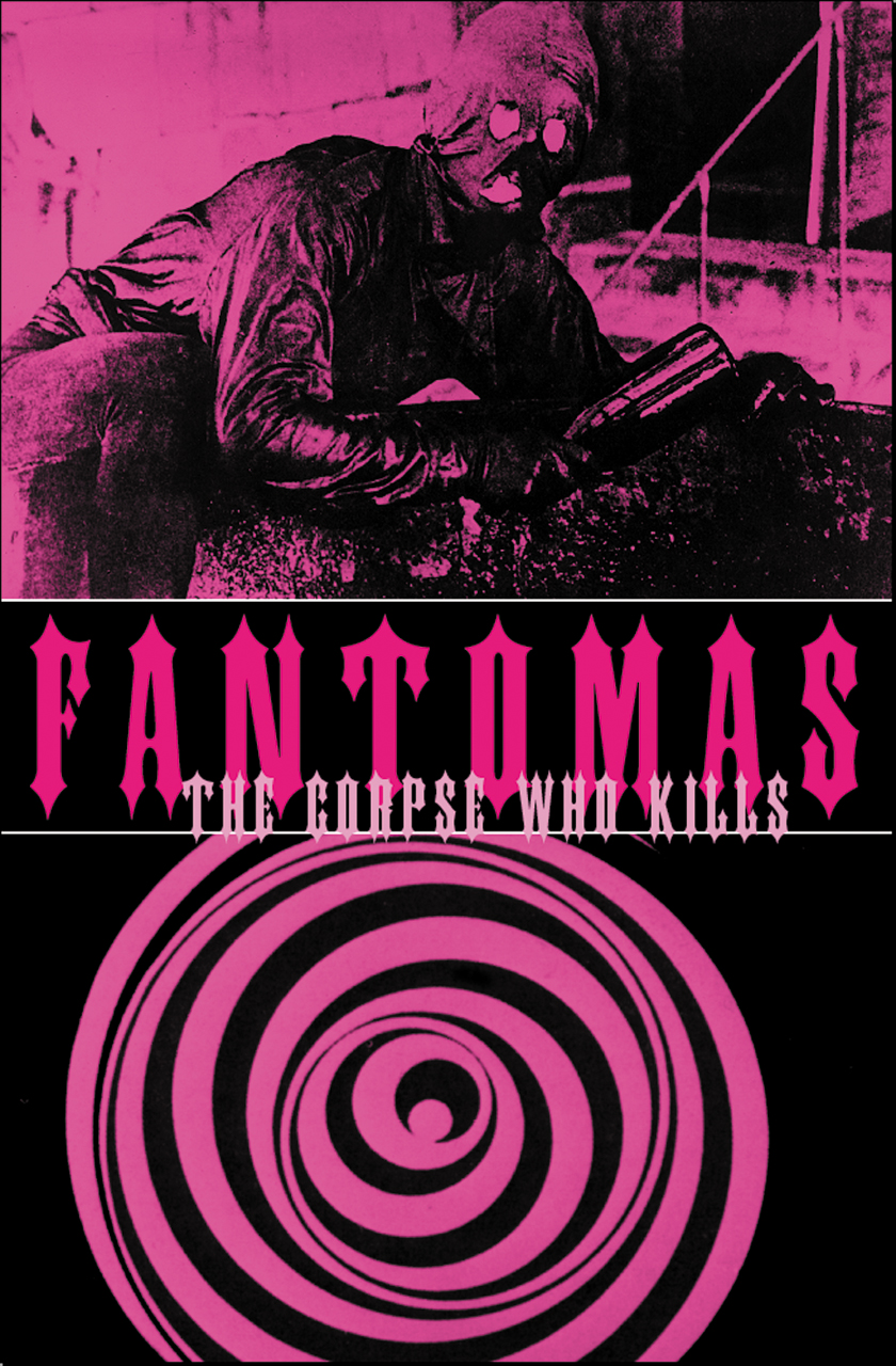 Fantomas: The Corpse Who Kills