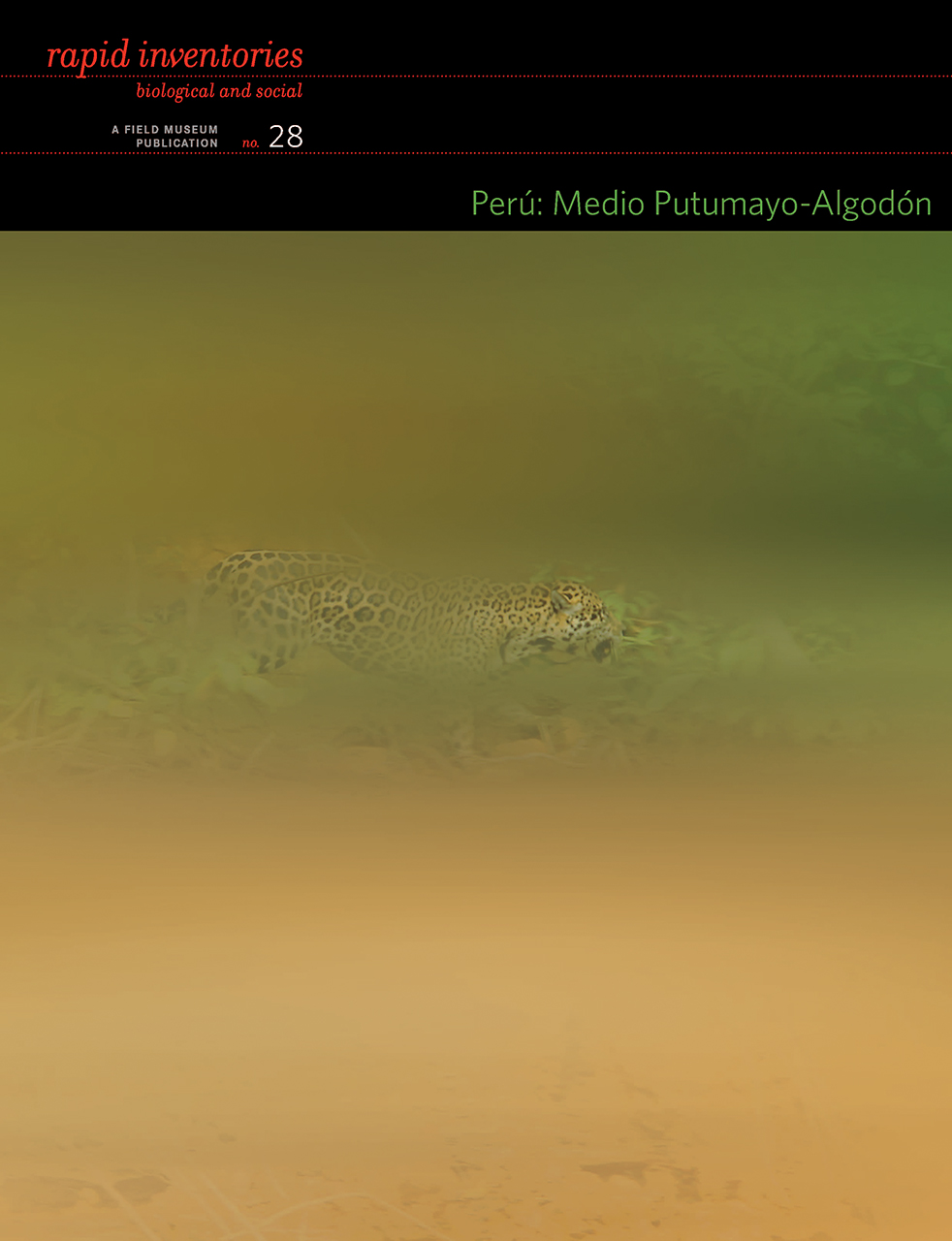 Perú: Medio Putumayo-Algodón: Rapid Biological and Social Inventories Report 28