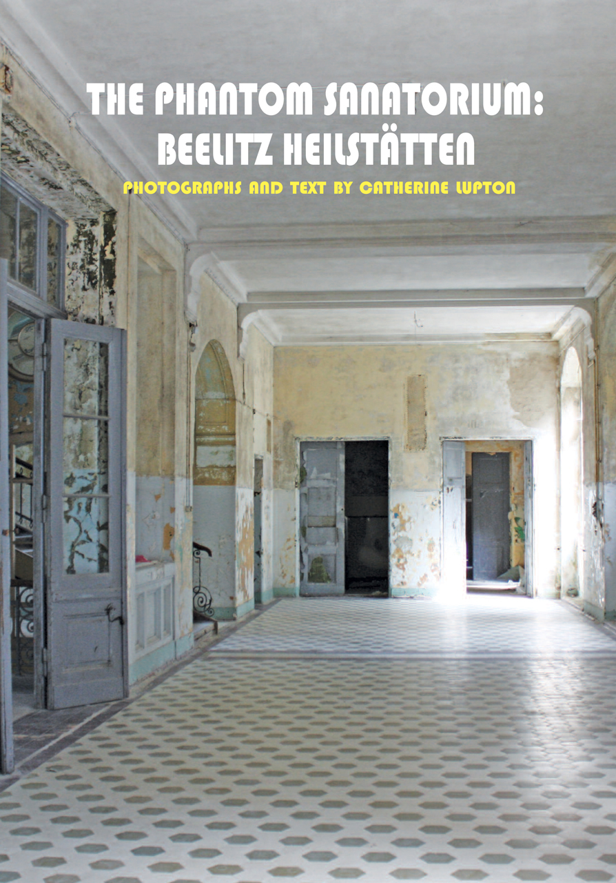 The Phantom Sanatorium: Beelitz Heilstätten
