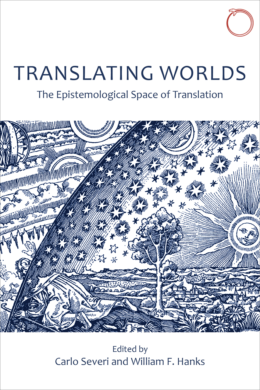 Translating Worlds: The Epistemological Space of Translation