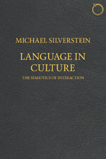 Language in Culture: The Semiotics of Interaction