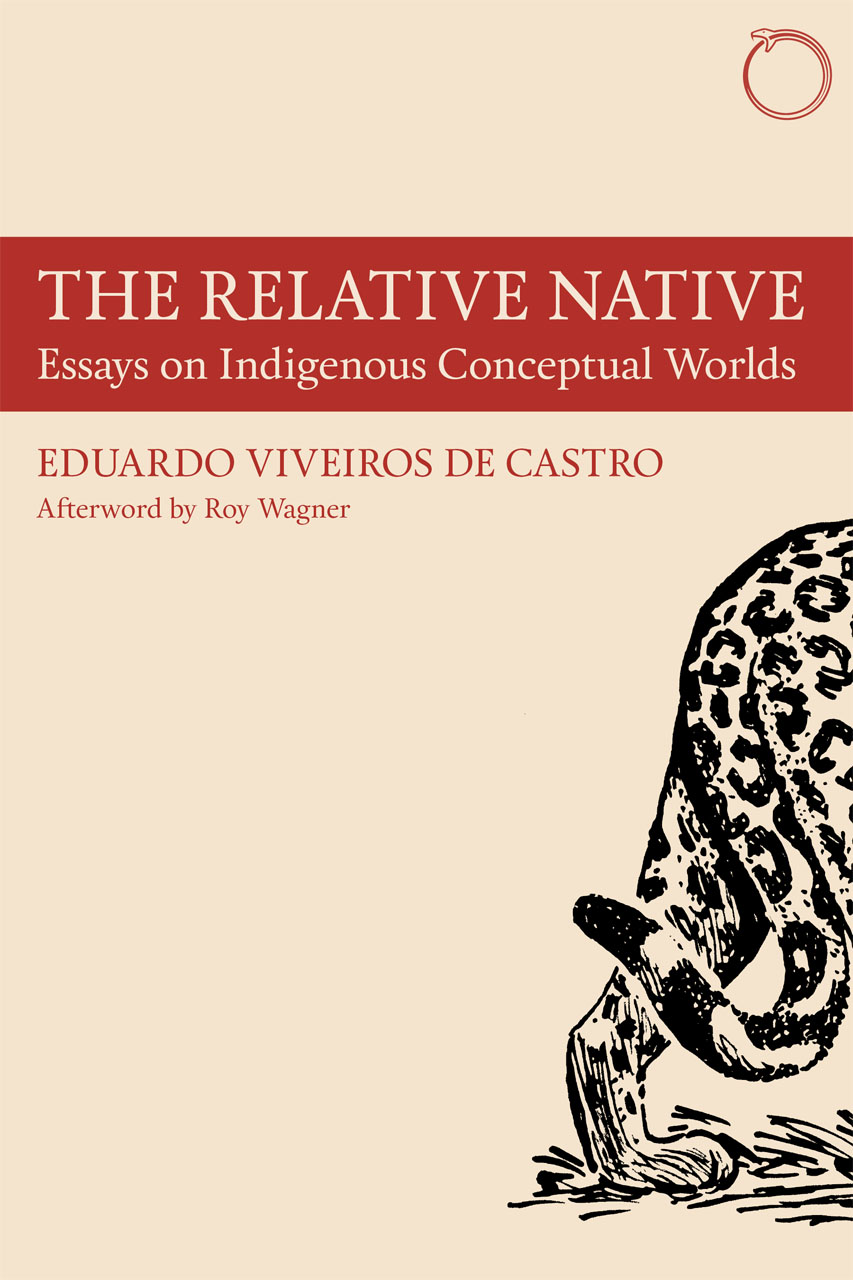 The Relative Native: Essays on Indigenous Conceptual Worlds