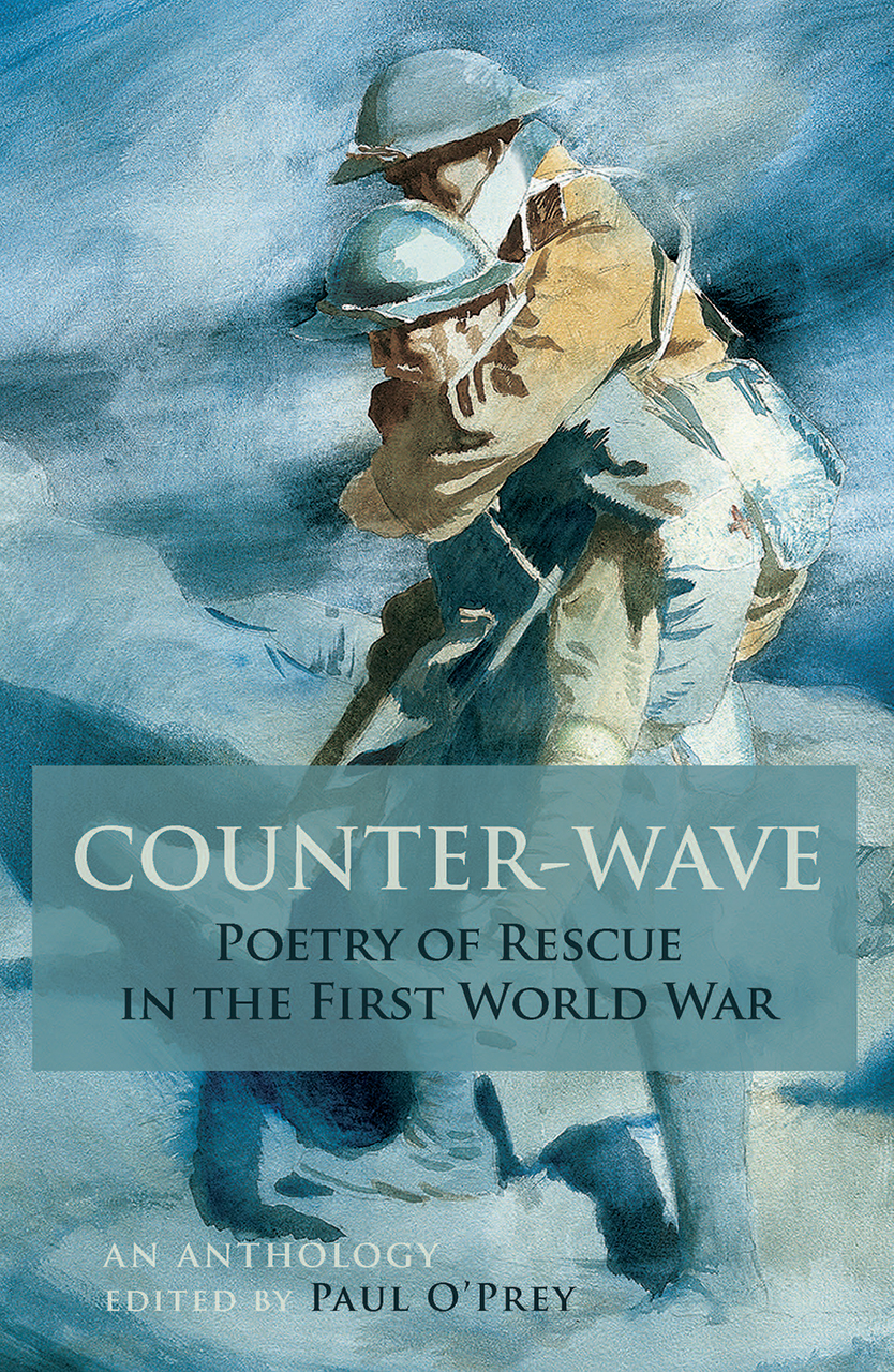Counter-Wave: The Poetry of Rescue in the First World War