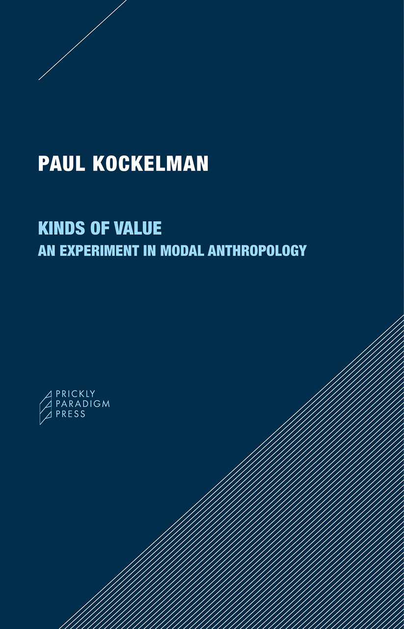 Kinds of Value: An Experiment in Modal Anthropology