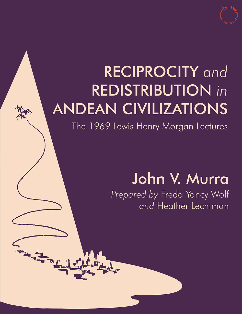 Reciprocity and Redistribution in Andean Civilizations