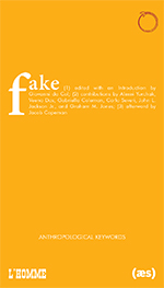 Fake: Anthropological Keywords