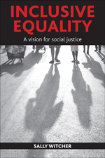 Inclusive Equality: A Vision for Social Justice