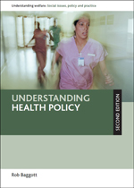 Understanding Health Policy: Second Edition