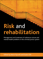 Risk and Rehabilitation