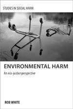 Environmental Harm: An Eco-justice Perspective