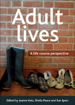 Adult Lives: A Life Course Perspective