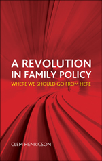 A Revolution in Family Policy