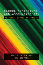 School Admissions and Accountability: Planning, Choice or Chance?