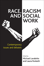 Race, Racism and Social Work: Contemporary Issues and Debates