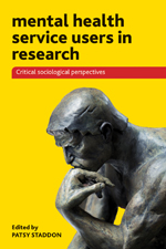 Mental Health Service Users in Research: Critical Sociological Perspectives