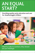 An Equal Start?: Providing Quality Early Education and Care for Disadvantaged Children
