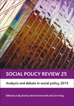 Social Policy Review 25: Analysis and Debate in Social Policy, 2013