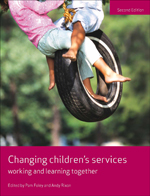 Changing Children's Services: Working and Learning Together, Second Edition