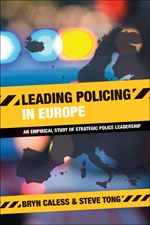 Leading Policing in Europe: An Empirical Study of Strategic Police Leadership