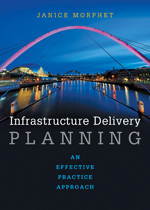 Infrastructure Delivery Planning: An Effective Practice Approach
