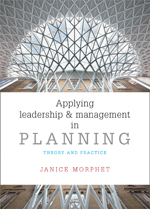 Applying Leadership and Management in Planning: Theory and Practice