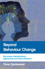 Beyond Behaviour Change