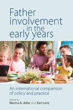 Father Involvement in the Early Years: An International Comparison of Policy and Practice