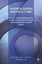 Where Academia and Policy Meet: A Cross-National Perspective on the Involvement of Social Work Academics in Social Policy