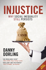Injustice: Why Social Inequality Still Persists