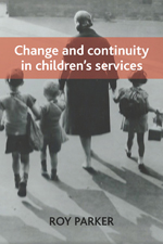 Change and Continuity in Children's Services