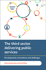 The Third Sector Delivering Public Services: Developments, Innovations and Challenges