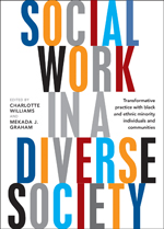 Social Work in a Diverse Society: Transformative Practice with Black and Ethnic Minority Individuals and Communities
