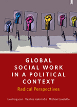 Global Social Work in a Political Context: Radical Perspectives