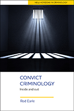Convict Criminology: Inside and Out