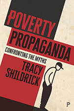 Poverty Propaganda: Confronting the Myths