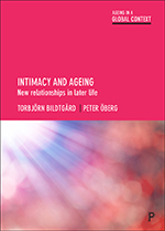 Intimacy and Ageing: New Relationships in Later Life