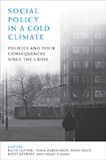 Social Policy in a Cold Climate: Policy, Poverty and Inequality in England
