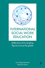 Internationalizing Social Work Education: Insights from Leading Figures Across the Globe