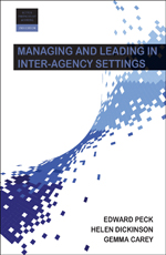 Managing and Leading in Inter-Agency Settings