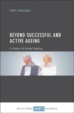 Beyond Successful and Active Ageing