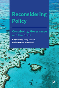 Reconsidering Policy: Complexity, Governance and the State