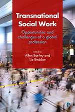 Transnational Social Work: Opportunities and Challenges of a Global Profession