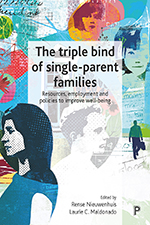 The Triple Bind of Single-Parent Families