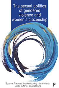 Sexual Politics of Gendered Violence and Women's Citizenship