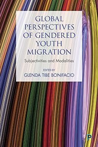 Global Perspectives of Gendered Youth Migration: Subjectivities and Modalities