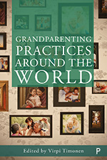 Grandparenting Practices around the World: Reshaping Family