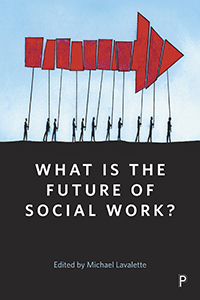 What is The Future of Social Work?